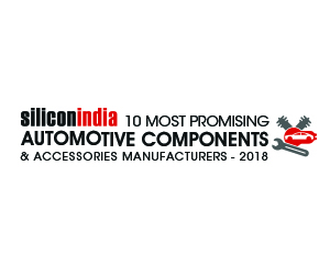 10 Most Promising Automotive Components & Accessories Manufacturers - 2018