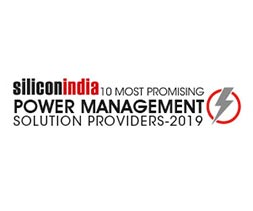 10 Most Promising Power Management Solution Providers - 2019