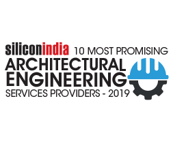 10 Most Promising Architectural Engineering Services Providers - 2019