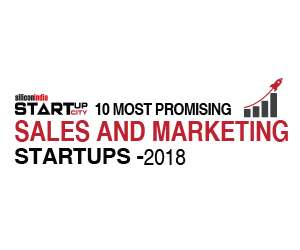 10 Most Promising Sales & Marketing Startups - 2018