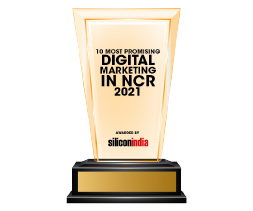 10 Most Promising Digital Marketing Companies In NCR - 2021