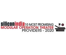 10 Most Promising Modular Operation Theatre Services Providers - 2020