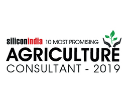 10 Most Promising Agriculture Consultants - 2019