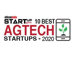10 Best Agritech Startups - 2020