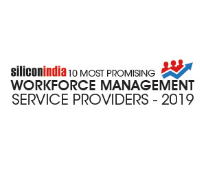 10 Most Promising Workforce Management Service Providers - 2019