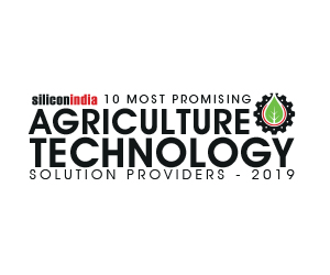 10 Most Promising Agriculture Technology Solution Providers - 2019