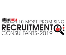 10 Most Promising Recruitment Consultants - 2019