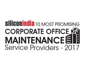 10 Most Promising Corporate Office Maintenance Service Providers-2017