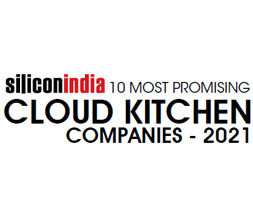 10 Most Promising Cloud Kitchen Companies - 2021