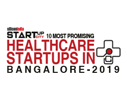 10 Most Promising Healthcare Startups in Bangalore - 2019