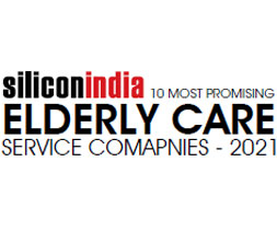 10 Most Promising Elderly Care Service Companies - 2021