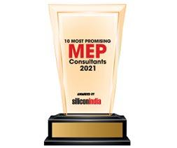 10 Most Promising MEP Consultants - 2021