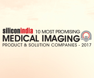 10 Most Promising Medical Imaging Service Providers – 2017