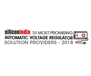 10 Most Promising Automatic Voltage Regulator Solution Providers - 2018