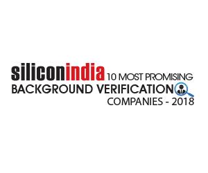 10 Most Promising Background Verification Companies - 2018