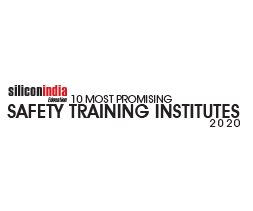 10 Most Promising Safety Training Institutes - 2020