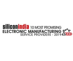 10 Most Promising Electronic Manufacturing Service providers - 2019