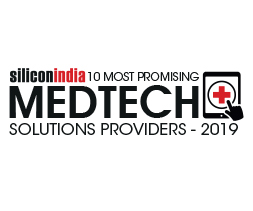 10 Most Promising Medical Technology Solutions Providers - 2019