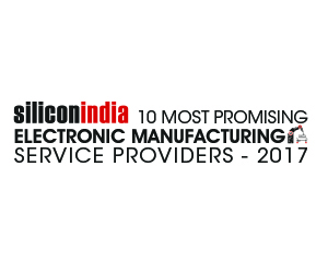 10 Most Promising Electronic Manufacturing Service Providers-2017