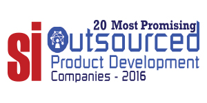 20 Most Promising Outsourced Product Development Companies 2016