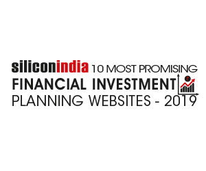 10 Most Promising Financial Investment Planning Websites - 2019
