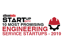 10 Most Promising Engineering Service Startups - 2019