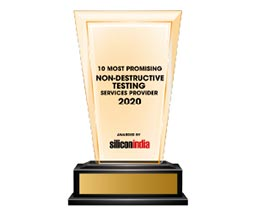 10 Most Promising NDT Service Providers - 2021