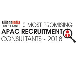 10 Most Promising APAC Recruitment Consultants – 2018