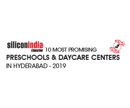 10 Most Promising Preschools & Daycare Centers in Hyderabad - 2019