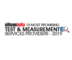 10 Most Promising Test & Measurement Services Providers - 2019