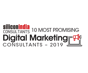 10 Most Promising Digital Marketing Consultants - 2019