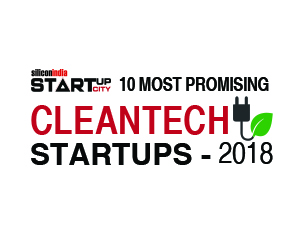 10 Most Promising Cleantech Startups - 2018