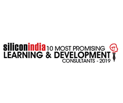 10 Most Promising Learning & Development Consultants - 2019