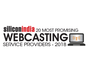 20 Most Promising Webcasting Service Providers - 2018