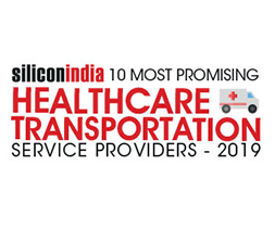 10 Most Promising Healthcare Transportation Service Providers - 2019