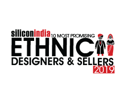 10 Most Promising Ethnic Designers & Sellers - 2019