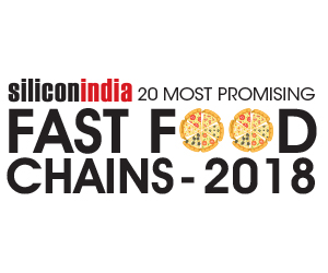 20 Most Promising Fast Food Chains -2018