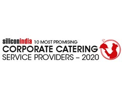 10 Most Promising Corporate Catering Services Providers - 2020