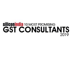 10 Most Promising GST Consultants - 2019