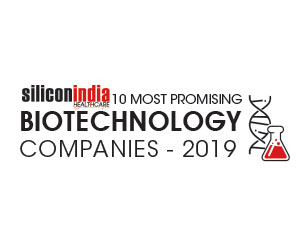 10 Most Promising Biotechnology Companies - 2019