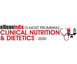 10 Most Promising Clinical Nutrition & Dietetics - 2020