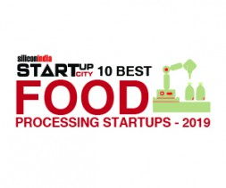 10 Best Food Processing Startups - 2019
