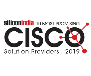 10 Most Promising Cisco Solution Providers - 2019