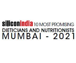 10 Most Promising Dieticians and Nutritionists Mumbai - 2021