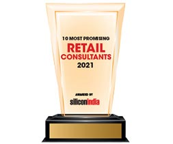 10 Most Promising Retail Consultants - 2021