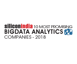 10 Most Promising Big Data Analytics Service Providers - 2018