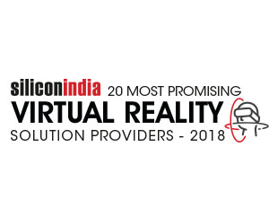 20 Most Promising Virtual Reality Solution Providers – 2018