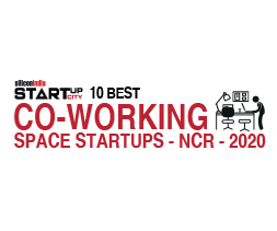 10 Best Co-Working Space Startups-NCR - 2020