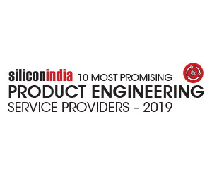 10 Most Promising Product Engineering Service Providers - 2019