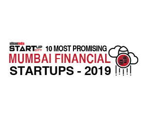 10 Most Promising Mumbai Financial Startups - 2019